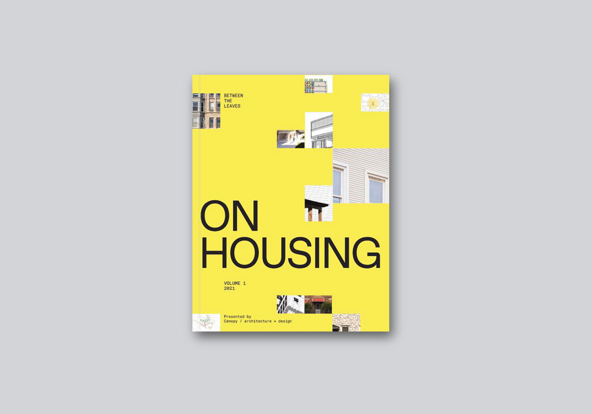 Between the Leaves: On Housing